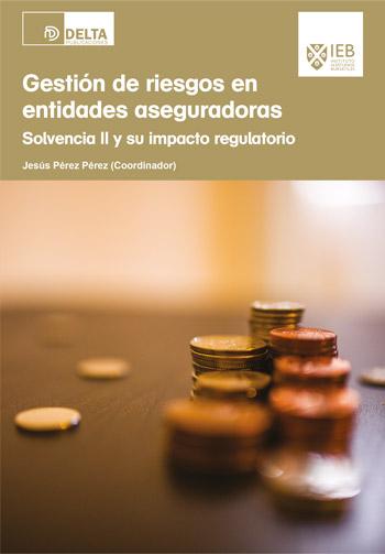 Gestión de riesgos en entidades aseguradoras