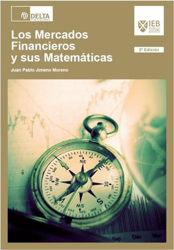 Los mercados financieros y sus matemáticas